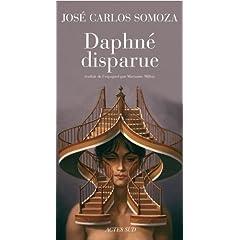 Daphné disparue - José-Carlos Somoza