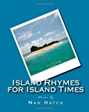 Island Rhymes for Island Times