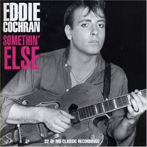 Eddie Cochran - Somethin' Else: The Ultimate Collection