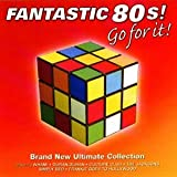 Fantastic 80's: the Ultimate Collection Various Artists