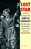 img - for Lost Star the Search for Amelia Earhart book / textbook / text book