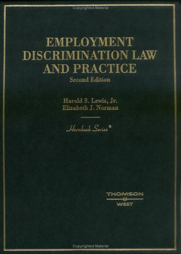 Employment Discrimination Law And Practice (Hornbook)