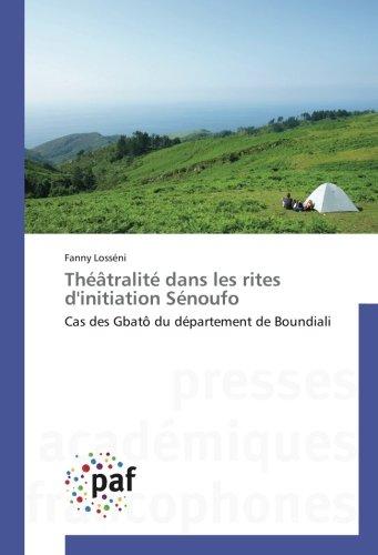 theatralite-dans-les-rites-dinitiation-senoufo-cas-des-gbato-du-departement-de-boundiali