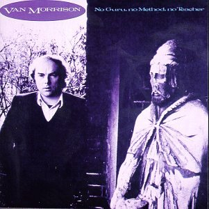 Van Morrison - No Guru, No Method, No Teacher (remastered 2008) - Zortam Music