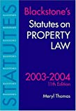 img - for Statutes on Property Law 2003/2004 (Blackstone's Statute Book) book / textbook / text book