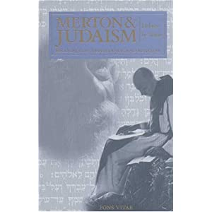 Amazon.com: Merton & Judaism: Holiness in Words: Recognition ...