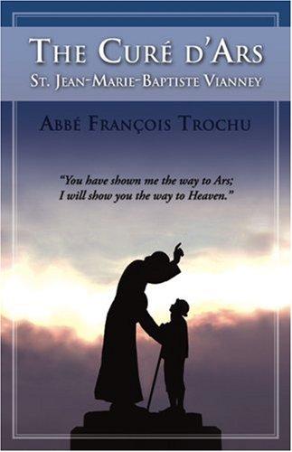 Cure D'Ars: St. Jean-Marie-Baptiste Vianney