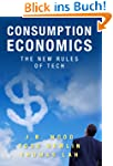 Consumption Economics: The New Rules...