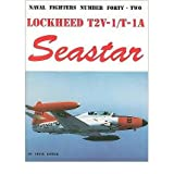 [ Lockheed T2V/T-1A Seastar[ LOCKHEED T2V/T-1A SEASTAR ] By Ginter, Steve ( Author )May-01-1999 Paperback