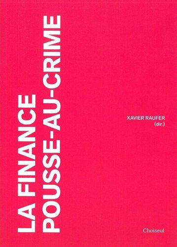 La finance pousse-au-crime