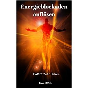 Energieblockaden auflösen: Sofort mehr Power