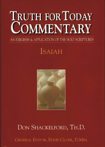 Isaiah (Truth for Today Commentary)