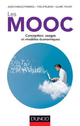Les MOOC - Conception, usages et modèles économiques