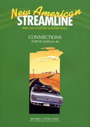 New American Streamline Connections - Intermediat: Connections Student Book Part B (Units 41-80) (New American Streamlin