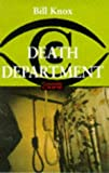 Death department (0094790906) by KNOX, Bill