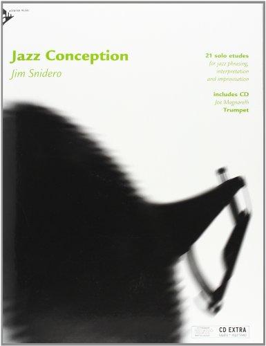 Jazz Conception Trumpet: 21 solo etudes for jazz phrasing, interpretation and improvisation. Trompete. Ausgabe mit mp3-CD