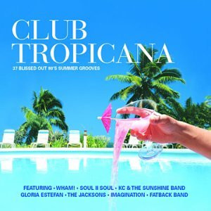 Club tropicana by various artists amazon co uk music