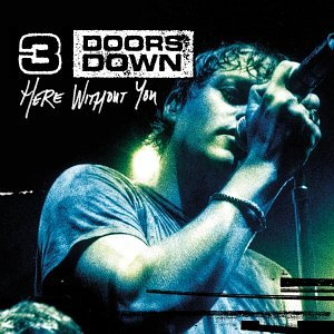 3 Doors Down - Here Without You [MAXI-CD] - Zortam Music