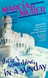 There's Something in a Sunday: A Sharon McCone Mystery