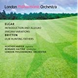 Elgar - Introduction and Allegro; Enigma Variations; Britten - Our Hunting Fathersby London Philharmonic...