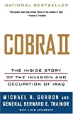 Book cover for Cobra II: The Inside Story of the Invasion and Occupation of Iraq