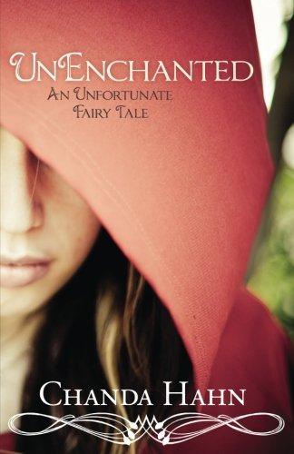UnEnchanted: An Unfortunate Fairy Tale (Unfortunate Fairy Tale;[bk. 1])