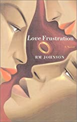 Love Frustration : A Novel (Hardcover)