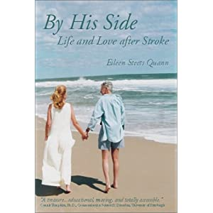    His Side: Life and Love after Stroke Eileen Steets Quann