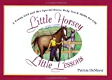 Little Horsey, Little Lessons