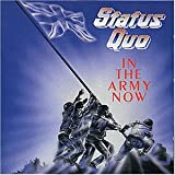 Songtexte von Status Quo - In the Army Now