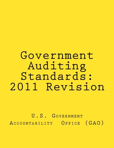 Government Auditing Standards: 2011 Revision