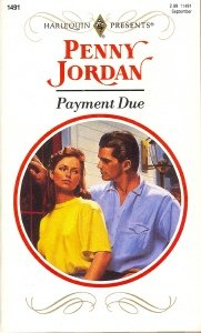 Payment Due (Harlequin Presents), Penny Jordan