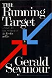 The Running Target (0688052010) by Seymour, Gerald