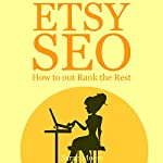 Etsy SEO: How to Out Rank the Rest | Sarah Moore