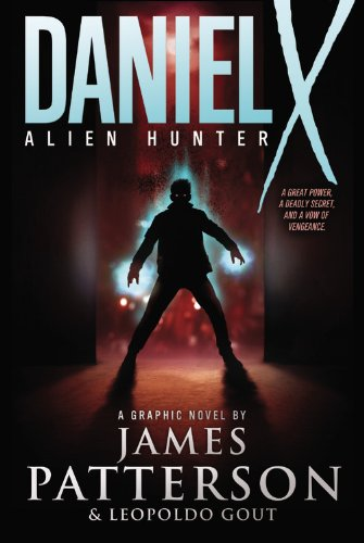 Daniel X: Alien Hunter: A Graphic Novel