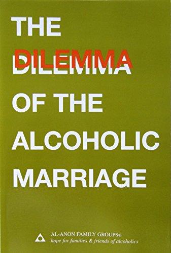 The Dilemma of the Alcoholic Marriage, Al-Anon Family Group Head Inc