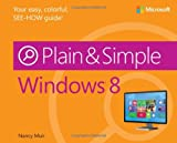 Nancy Muir Windows 8 Plain & Simple (Plain & Simple)