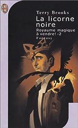 Royaume magique à vendre, tome 2 : La Licorne noire