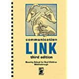 Communication Link: A Dictionary of Signsby Cath Smith
