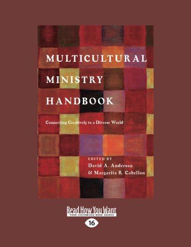 Multicultural Ministry Handbook: Connecting Creatively to a Diverse World (Large Print 16pt)