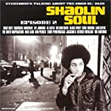 Shaolin soul : Everybody's talkin' about the good ol' days!!!, Episode 2