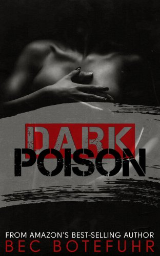 Dark Poison (Dark Brother Series #1) by Bec Botefuhr