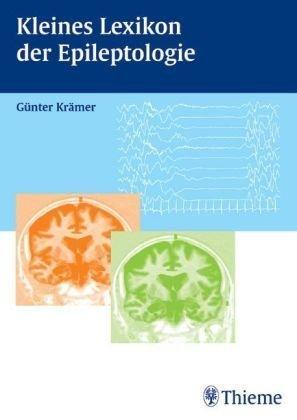Kleines Lexikon der Epileptologie