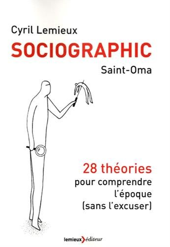 sociographic-28-theories-pour-comprendre-lepoque-sans-lexcuser