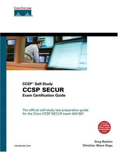 CCSP SECUR Exam Certification Guide (CCSP Self-Study, 642-501)