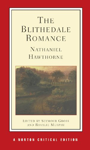 The Blithedale Romance (Norton Critical Editions)