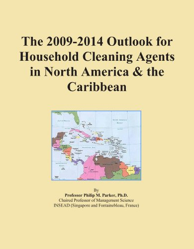 The 2009-2014 Outlook for Household Cleaning Agents in North America & the Caribbean