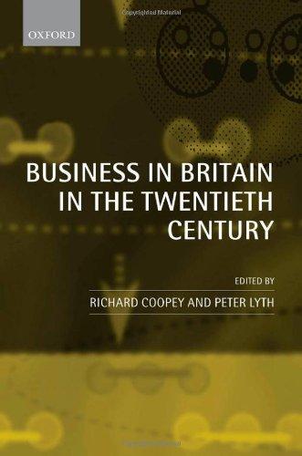 Business in Britain in the Twentieth Century: Decline and Renaissance?