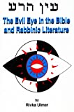 img - for Evil Eye in the Bible and Rabbinic Literature book / textbook / text book