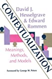 Contextualization: Meanings, Methods, and Models